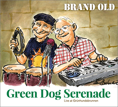 cover BRAND OLD – Green Dog Serenade